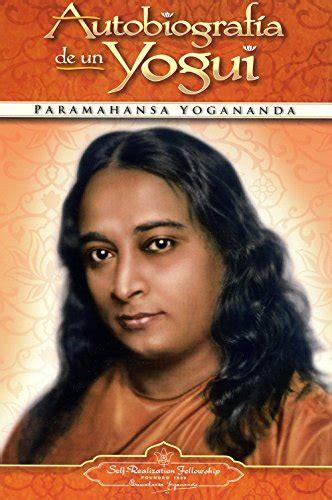 autobiografia de un yogui 0876120974 autobiografia de un yogui latiendadejm com