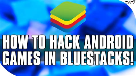 how to mod any game in android how to hack android games in bluestacks with cheat engine