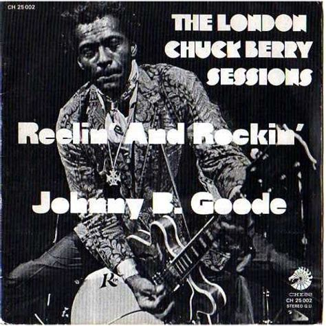 Rellin Maxi chuck berry te chuck berry sessions johnny b goode rellin and rockin 7inch sp for