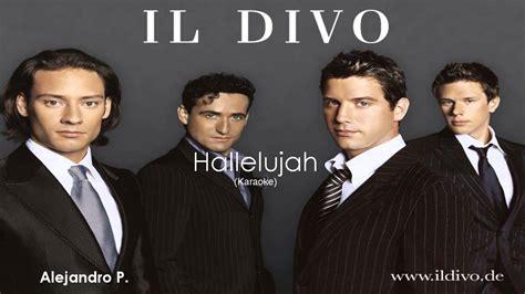 il divo hallelujah il divo hallelujah karaoke by alejandro p
