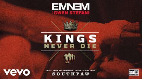 Eminem Kings Never Die Mp3 | eminem kings never die audio ft gwen stefani youtube