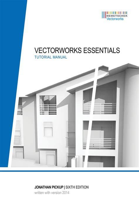 vectorworks tutorial vectorworks 2017 essentials tutorial izavbo
