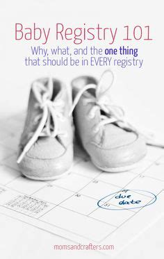 When Should I Register For Baby Shower The One Thing Every New Should Put In Registry