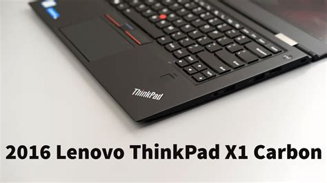 Lenovo Thinkpad X1 Carbon lenovo thinkpad x1 carbon review 4th 2016