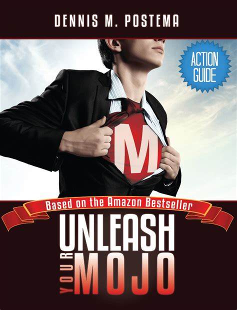 unleash your inner powers and destroy fear and self doubt words of wisdom for volume 3 books guide unleash your mojo a guide to developing
