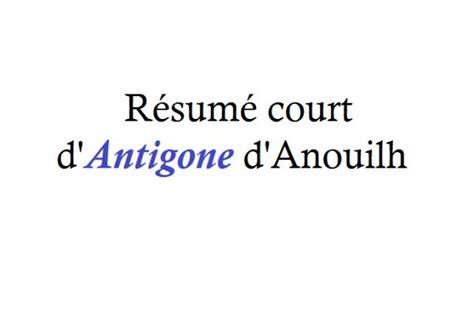 Resume D Antigone by R 233 Sum 233 D Antigone De Jean Anouilh 5 233
