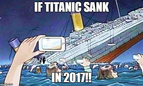 Titanic Meme - titanic smartphone imgflip