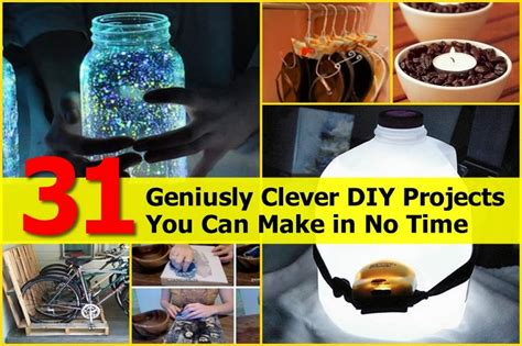 for to make at home 31 geniusly clever diy projects you can make in no time