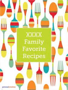 Recipe Book Cover Template Free by Make Your Own Personalized Family Favorite Recipes Book