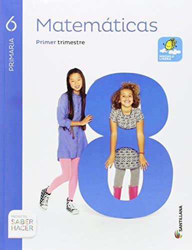 libro santillana de matematicas 6 2016 matematicas 6 primaria saber hacer libros bid