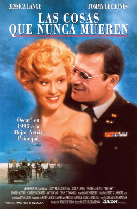 film blue skies синее небо 1994 о фильме отзывы смотреть видео