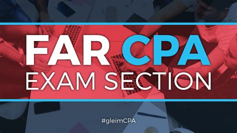four sections of the cpa exam far cpa exam section gleim cpa review