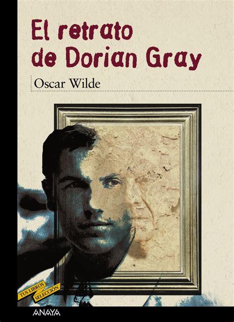 libro retrotopa el retrato de dorian gray anaya infantil y juvenil