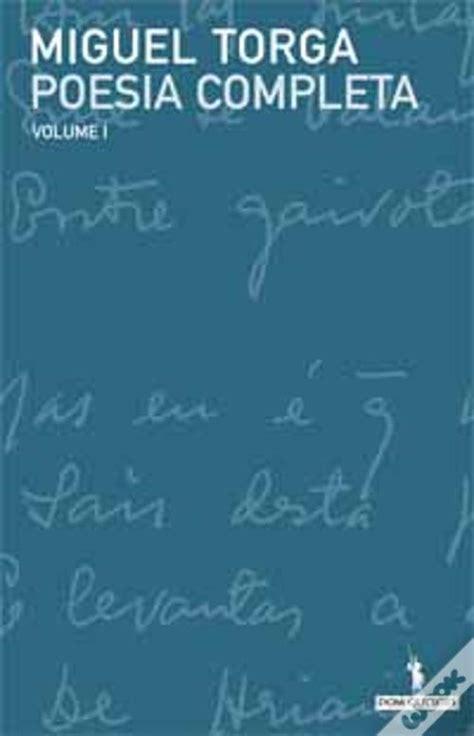 poesa completa poesia completa de miguel torga volume i miguel torga livro wook