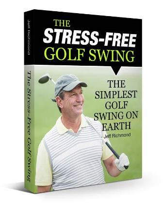 golf swing software free stress free golf swing book jeff richmond pdf download free