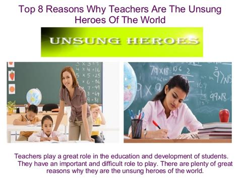 Top 8 Reasons To Tell The by Top 8 Reasons Why Teachers Are The Unsung Heroes Of The World