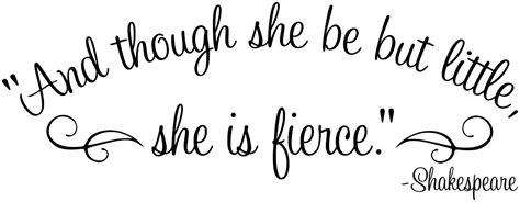 and though she be but little she is fierce tattoo and though she be but she is fierce baby