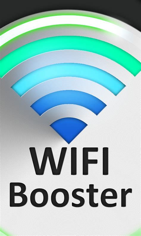 wifi boosters for android tablets wifi signal booster free android app the free wifi signal booster app to
