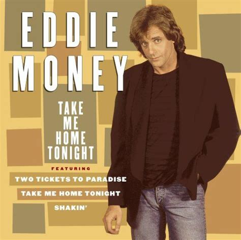 eddie money take me home tonight featuring two tickets