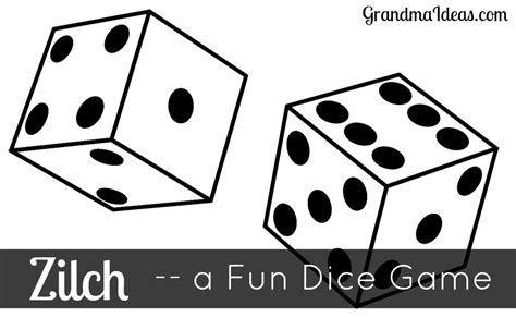 printable zilch instructions dice game zilch grandma ideas