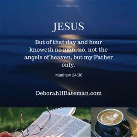 daily bible reading    hour   coming matthew   deborah  bateman