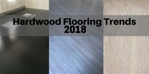 Grey Blue Kitchen Cabinets by Hardwood Flooring Trends For 2018 The Flooring