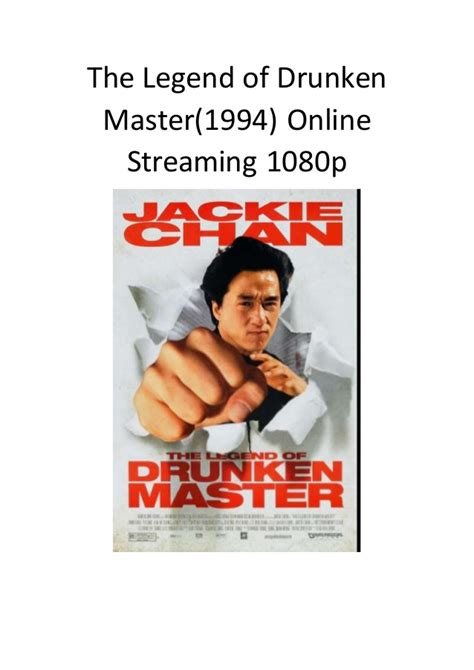 film action comedy hollywood terbaru the legend of drunken master 1994 online streaming 1080p