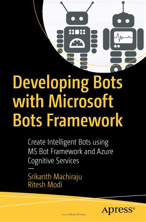 寘 developing bots with microsoft bots framework