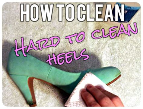how to clean to clean heels shoes it s all