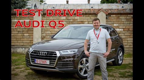 Noul Audi Q5 by Am Testat 238 N Rom 226 Nia Noul Audi Q5 2017 Autoblog Md