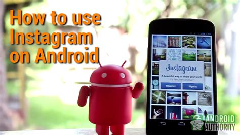 instagram on android how to use instagram on android
