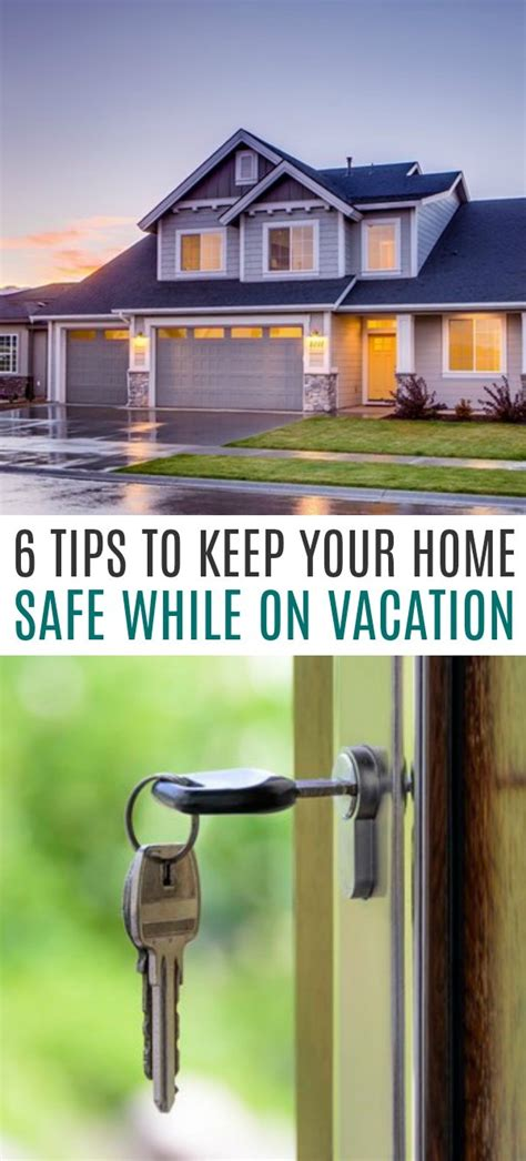 6 tips to keep your home safe while on vacation this summer