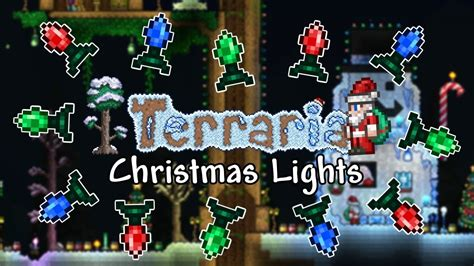 terraria christmas lights ultimate tips tricks guide