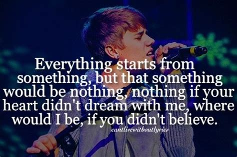 believe quote by justin bieber believe justin bieber lyrics pinterest