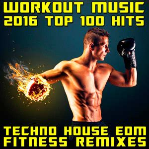 house music top 100 workout music top 100 hits techno house edm fitness remixes 2016 mp3 indir