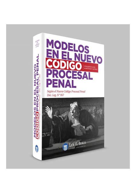 codigo penal argentino actualizado a septiembre de 2016 modelos en el nuevo codigo procesal penal by grupo