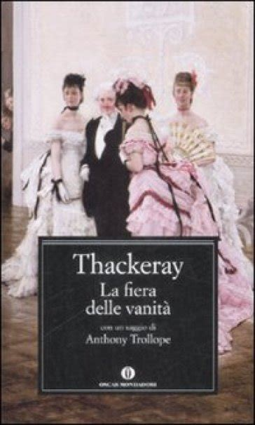 fiera delle vanit la fiera delle vanit 224 william makepeace thackeray