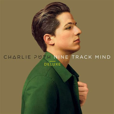 charlie puth too long mp3 charlie puth 查理 183 普斯 nine track mind deluxe 天马行空 豪华版 320k
