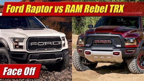 Dodge Ram Rebel Vs Raptor by 2017 Ford Raptor Vs Ram 1500 Rebel Trx Doovi