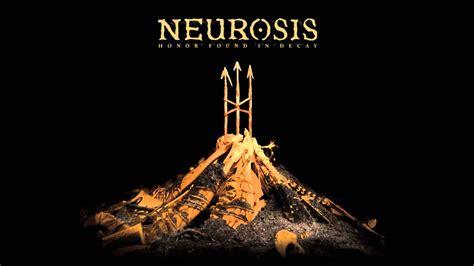 neurosis    hd youtube