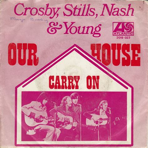 crosby stills nash our house 45cat crosby stills nash and young our house carry on atlantic netherlands