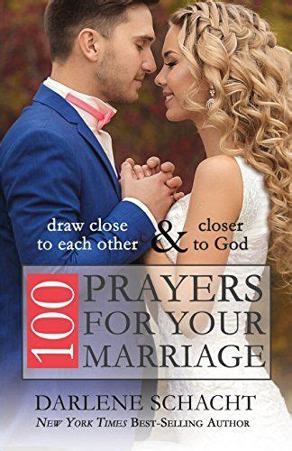 Draw Near To God Prayer Journal by 100 Prayers For Your Marriage Draw To Each Other