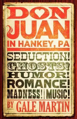 don juan in hankey pa by gale martin reviews