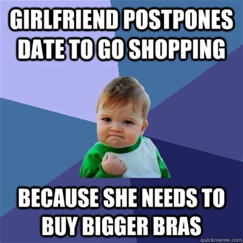 Needs To Go Shopping by Postpones Date To Go Shopping Because She Needs