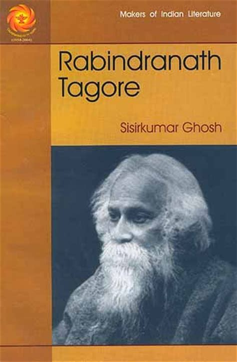 biography of rabindranath tagore in english language rabindranath tagore makers of indian literature