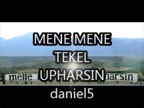 Meme Meme Tekel Upharsin - mene mene tekel upharsin daniel5 youtube
