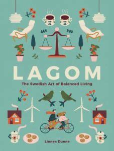 libro lagom the swedish art beyond hygge ikigai lagom and other cozy concepts