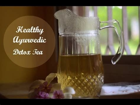 Ayurvedic Detox Tea Recipe by Healthy Ayurvedic Detox Tea Recipe For Weightloss