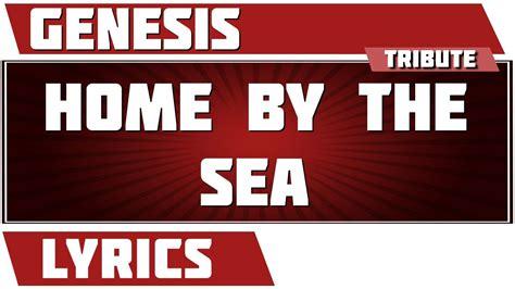 home by the sea genesis tribute lyrics