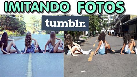 imitando fotos tumblr amigas youtube imitando fotos tumblr 2 com amigas maryane almeida